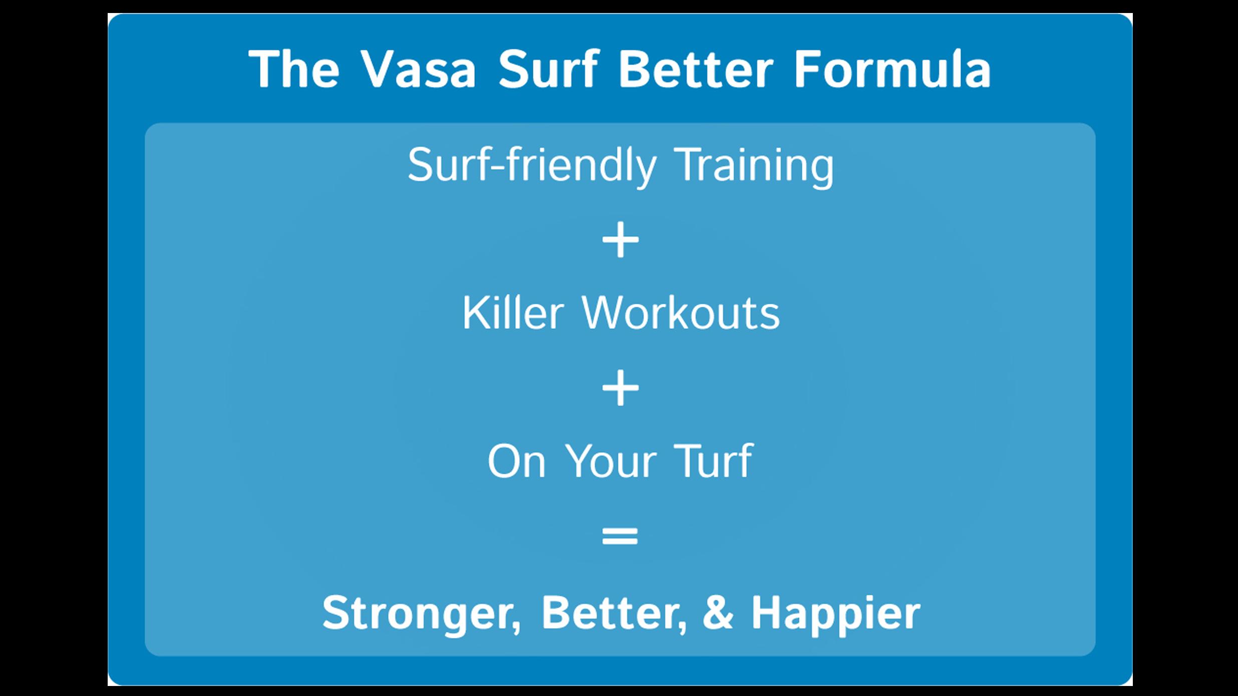 vasa surf better formula